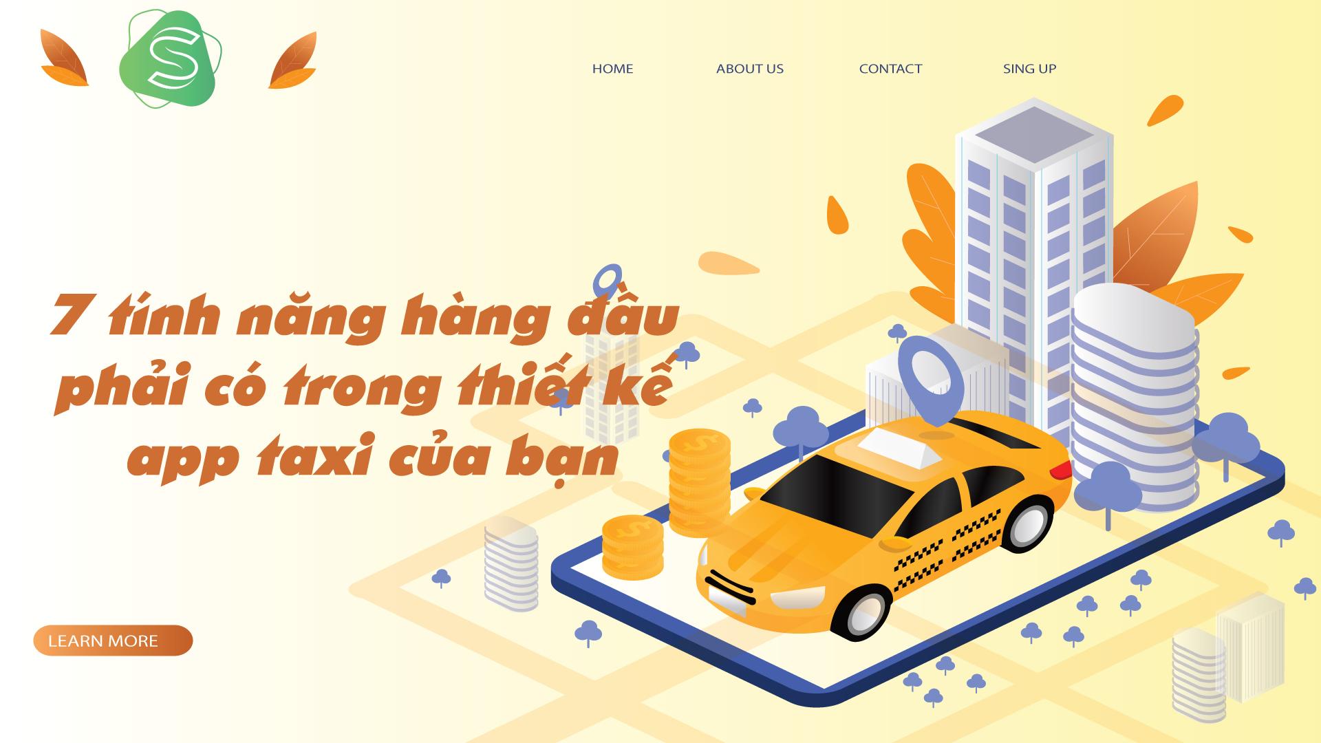7 tính năng hàng đầu phải có trong thiết kế app taxi của bạn