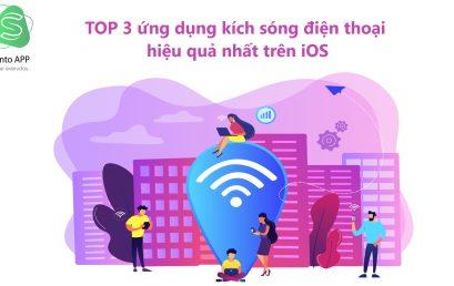 TOP 3 ứng dụng kích sóng điện thoại hiệu quả nhất trên iOS